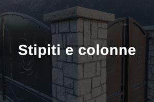 Stipiti, colonne, capitelli